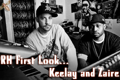 First Look: Keelay and Zaire