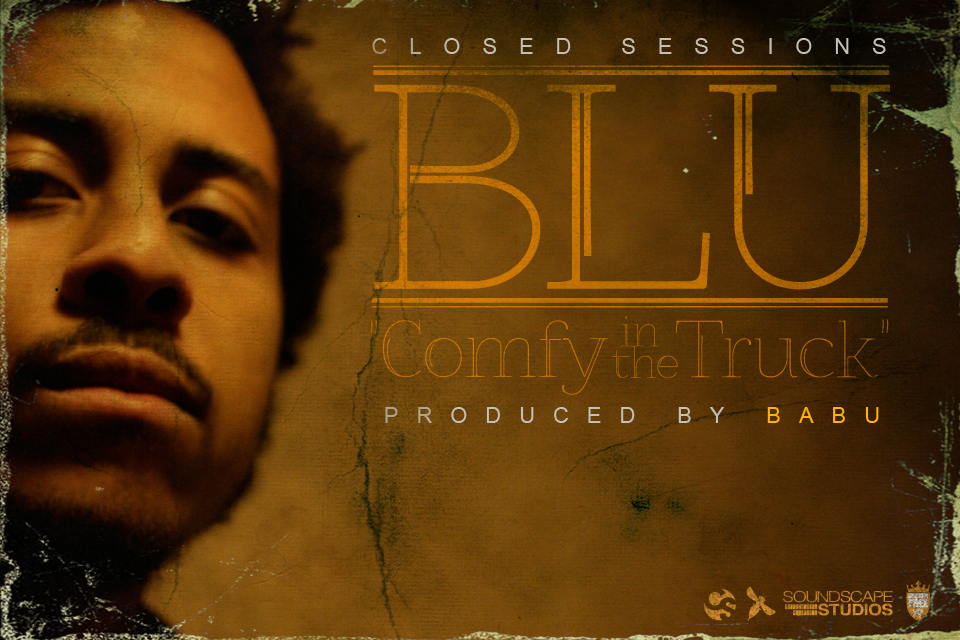 BLU CS2 cover [Closed Sessions] Blu: Comfy In The Truck (prod by DJ Babu)
