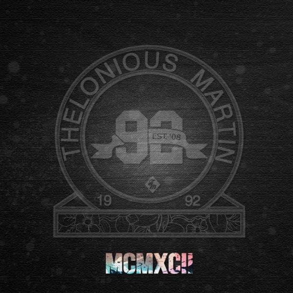 MCMXCIIfront e1348071014766 [Instrumental Album] Thelonious Martin: MCMXCII