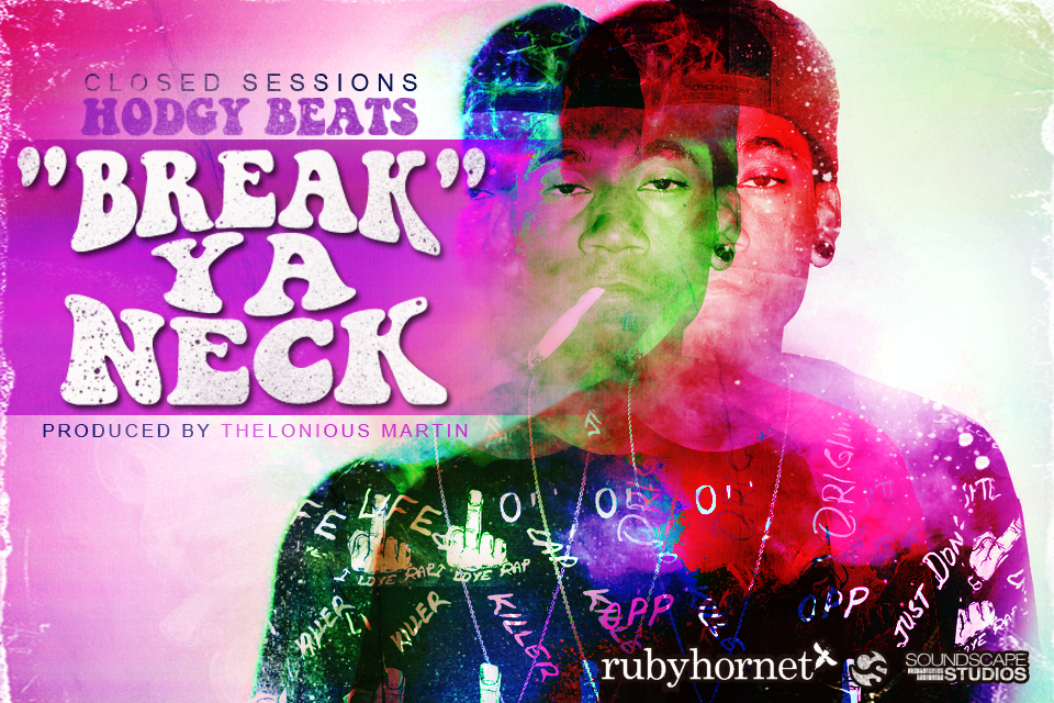 HODGY CS2 cover1 [Closed Sessions] Hodgy Beats: Break Ya Neck (prod by Thelonious Martin)