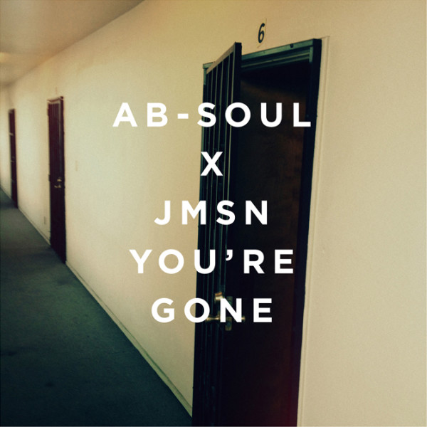 Ab Soul x JMSN: Youre Gone