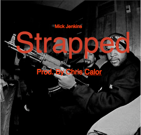 strapped cover Mick Jenkins: Strapped