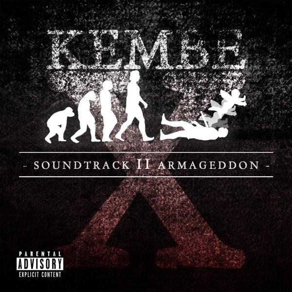 Kembe X Front e1359996707935 [RH Premiere] Kembe X: Soundtrack II Armageddon EP