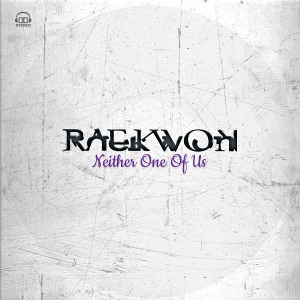 Raekwon Neither One of Us