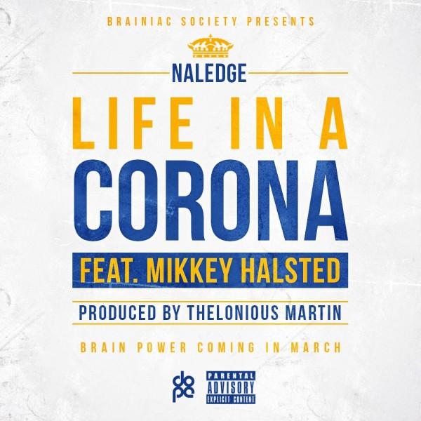 Naledge - Life In A Corona